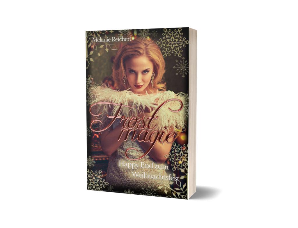 Happy End zum Weihnachtsfest von Melanie Reichert